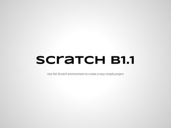 Code Lesson B1-1 Getting Started with Scratch!