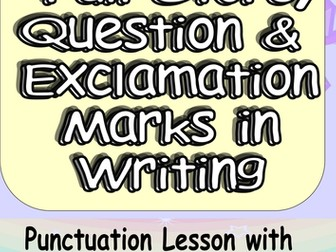 Full Stops, Question Marks and Exclamation Marks! Fun yet Challenging Complete Lesson KS1 KS2