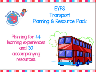 Transport - EYFS Planning and Resources Pack