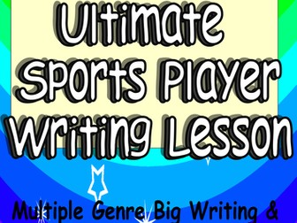 The Ultimate Sports Player Creative Writing or Big Writing VCOP + Audience Purpose Genre in Planning