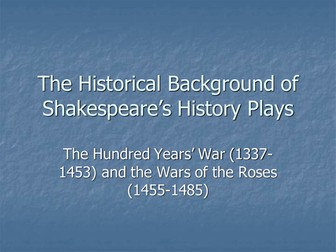 The Historical Background of Shakespeare's History Plays