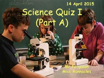 Science Quiz I