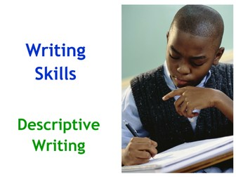 Writing to Describe - 42 slide PowerPoint with 15  worksheets.