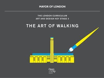 The London Curriculum KS3 Art Teaching Resource - The Art of Walking