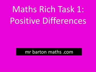 Rich Maths Task 1 - Positive Differences