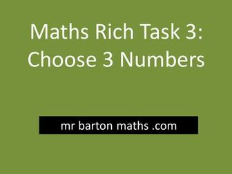 Rich Maths Task 3 - Choose 3 Numbers