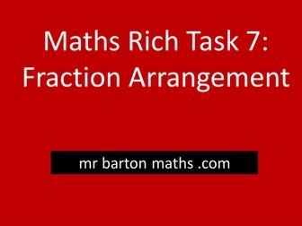 Rich Maths Task 7 - Fraction Arrangement