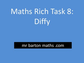 Rich Maths Task 8 - Diffy