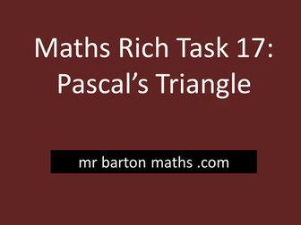 Rich Maths Task 17 - Pascal's Triangle