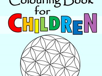 Mindfulness Colouring Book for Children - Calm, Refocus and Motivate your Class