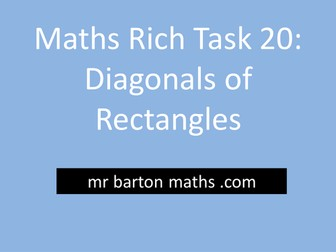 Rich Maths Task 20 - Diagonals of Rectangles