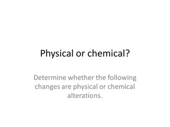 Physical or chemical changes examples quiz