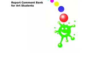 Report Comment Bank for Middle School / High School Art