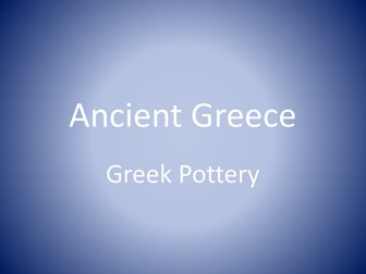 Ancient Greece - Pottery