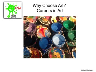 Why Choose Art - A Slideshow of Careers in Art