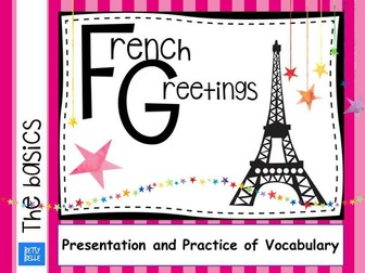 The Basics: greetings Presentation New Slides added!