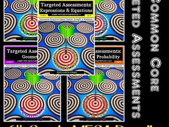 6th Grade Common Core Math Targeted Assessments MEGA Bundle