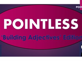 Pointless - Building Adjectives Edition