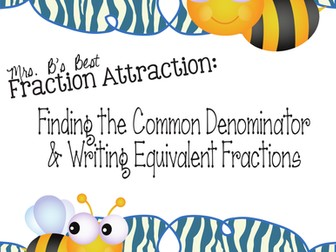 Fraction Attraction Pack: Least Common Denominator and Equivalent Fractions