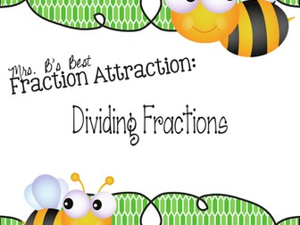 Fraction Attraction Pack: Dividing Fractions plus Reciprocal Fractions