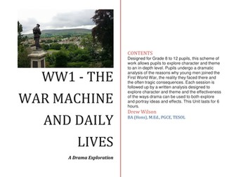 Drama Exploration - WW1 The War Machine and Daily Lives