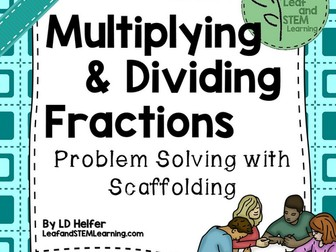 Multiplying and Dividing Fractions Problem Solving