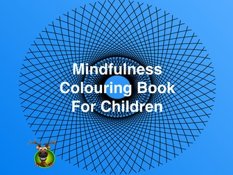 The Mindfulness Colouring Book - Art Therapy For Busy Children