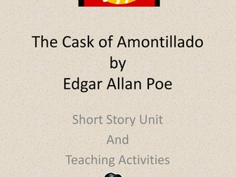 Cask of Amontillado Short Story Unit