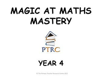 Year 4 Magic at Maths - Mastery Pack