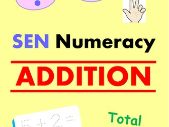 SEN Numeracy - ADDITION