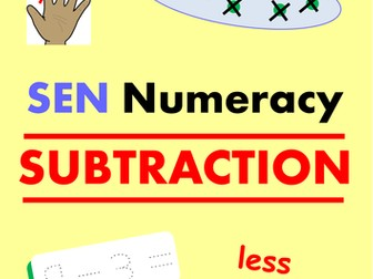 SEN Numeracy - SUBTRACTION