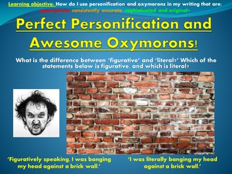 Perfect Personification and Awesome Oxymorons!