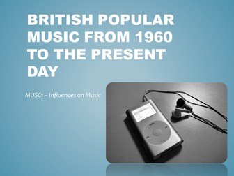 British Popular Music from 1960 to the Present Day (AQA AS Music)