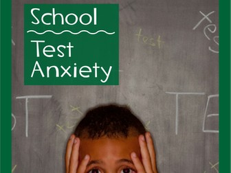 School - Test Anxiety - Grade 6