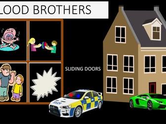 BLOOD BROTHERS: SLIDING DOORS.