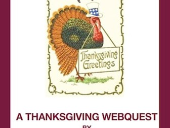 A Thanksgiving Webquest!