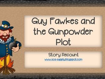 Guy Fawkes - Story Recount