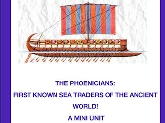 Phoenicians: Sea Traders of the Ancient World(Unit with notes, activities and links)