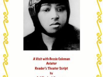 Bessie Coleman: Aviator!(A Reader's Theater Script)