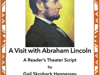 Abraham Lincoln(A Reader's Theater Script)