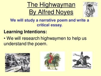 The Highwayman by Alfred Noyes Unit of Work for S1/S2