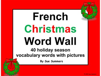 French Christmas Word Wall / Noel - 40 Words with Pictures 2 Versions