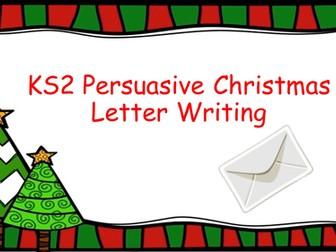 KS2 Christmas English Writing Task (Persuasive Letter Writing)