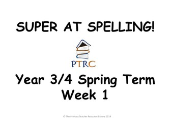 Year 3/4 Super at Spelling - Spring Term Pack