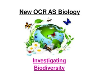 New OCR AS Biology - Biodiversity & Simpson's Index of Diversity