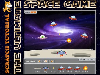 Scratch - Ultimate Space Game (Scratch, programming, KS3, computing, coding, scripts, arcade, fun)