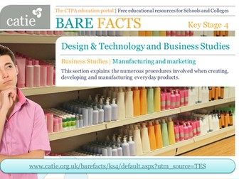 Bare Facts - A Business Studies (manufacturing and marketing) web resource for Key Stage 4 students