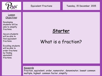 Equivalent fractions, simplifying fractions, ordering fractions