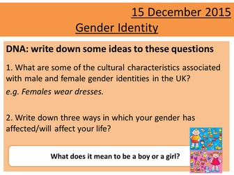 Sociology H580 / H180 Lesson 16 Gender and Identity