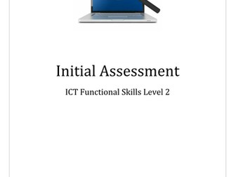 Initial Assessment for ICT (ICT FS or GCSE ICT)